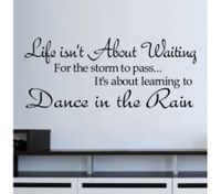 LIFE IS NOT ABOUT WAITING DANCE IN THE RAIN Wall Stickers
