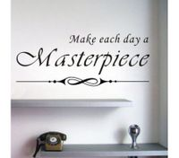 MAKE EACH DAY A MASTERPIECE Wall Stickers